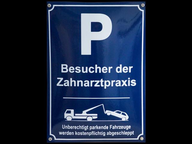 Parkplatzschild für Zahnarztpraxis